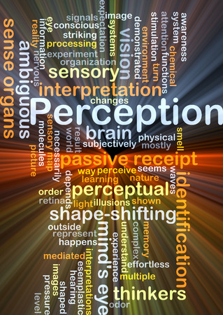 perception: Background concept wordcloud illustration of perception glowing light