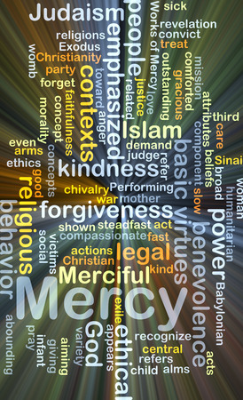 emphasized: Background concept wordcloud illustration of mercy glowing light