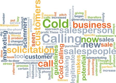 salespeople: Background concept wordcloud illustration of cold calling