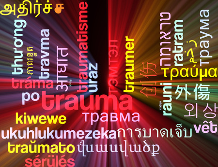 trauma: Background concept wordcloud multilanguage international many language illustration of trauma glowing light Stock Photo