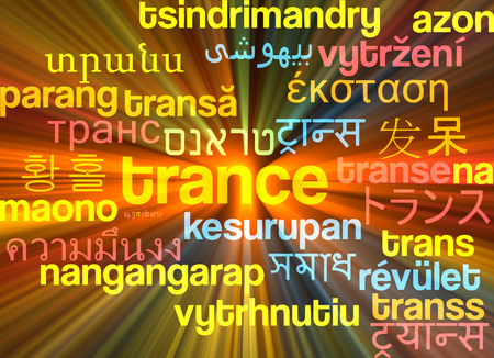 trance: Background concept wordcloud multilanguage international many language illustration of trance glowing light