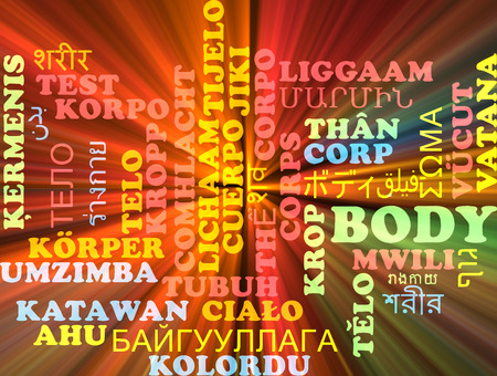 foreign bodies: Background concept wordcloud multilanguage international many language illustration of body glowing light