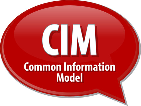 in common: Speech bubble illustration of information technology acronym abbreviation term definition CIM Common Information Model Stock Photo