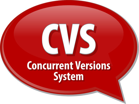 concurrent: Speech bubble illustration of information technology acronym abbreviation term definition CVS Concurrent Versions System