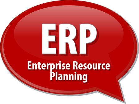 abbreviation: Speech bubble illustration of information technology acronym abbreviation term definition ERP Enterprise Resource Planning