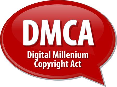 millennium: Speech bubble illustration of information technology acronym abbreviation term definition DMCA Digital Millennium Copyright Act Stock Photo