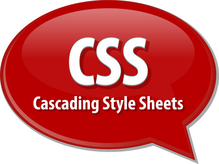 css: Speech bubble illustration of information technology acronym abbreviation term definition CSS Cascading Style Sheets Stock Photo