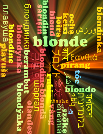 complexion: Background concept wordcloud multilanguage international many language illustration of blonde glowing light
