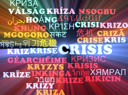 international crisis: Background concept wordcloud multilanguage international many language illustration of crisis glowing light Stock Photo