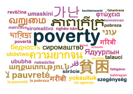 poverty: Background concept wordcloud multilanguage international many language illustration of poverty Stock Photo