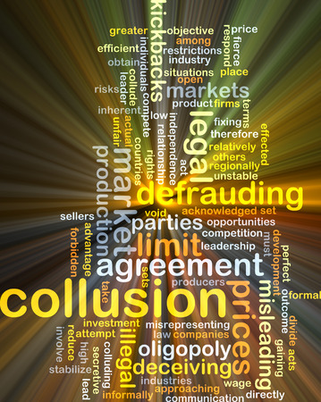 illegal act: Background concept wordcloud illustration of collusion glowing light
