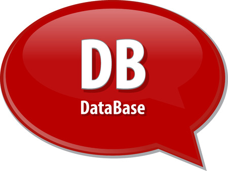 db: DB acronym definition speech bubble illustration  Speech bubble illustration of information technology acronym abbreviation term definition DB Database Stock Photo