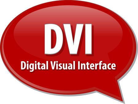 abbreviation: Speech bubble illustration of information technology acronym abbreviation term definition DVI Digital Visual Interface Stock Photo
