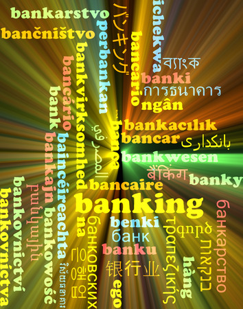 international banking: Background concept wordcloud multilanguage international many language illustration of banking glowing light