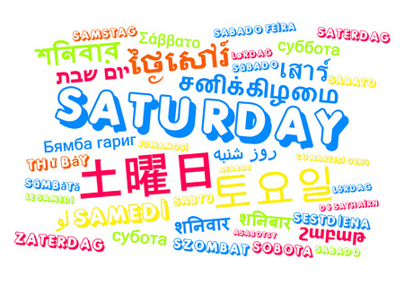 saturday: Background concept wordcloud multilanguage international many language illustration of Saturday, day