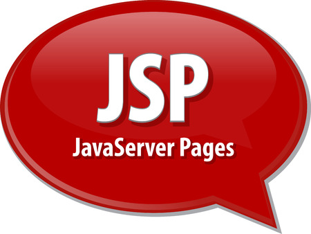 java: Speech bubble illustration of information technology acronym abbreviation term definition JSP Java Server Pages Stock Photo