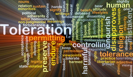 tolerate: Background concept wordcloud illustration of toleration glowing light