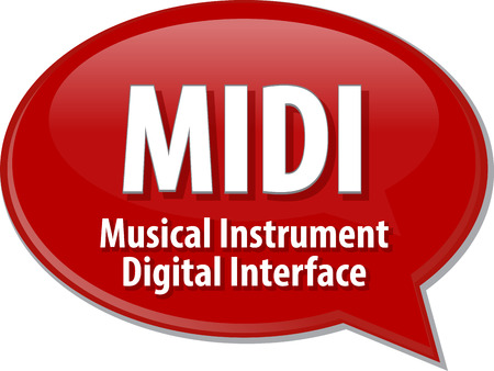 abbreviation: Speech bubble illustration of information technology acronym abbreviation term definition MIDI Musical Instrument Digital Interface