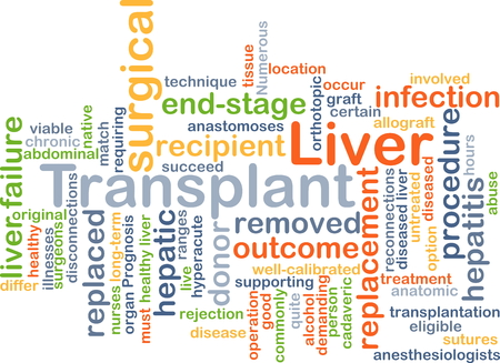 recipient: Background concept wordcloud illustration of liver transplant