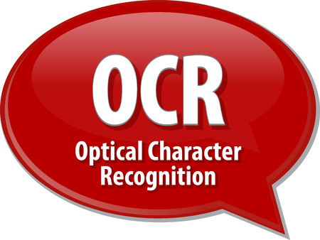 recognition: Speech bubble illustration of information technology acronym abbreviation term definition OCR Optical Character Recognition