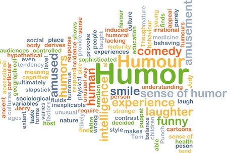 way of behaving: Background concept wordcloud illustration of humor Stock Photo