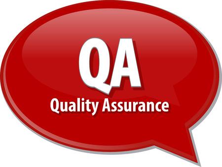 qa: Speech bubble illustration of information technology acronym abbreviation term definition QA Quality Assurance