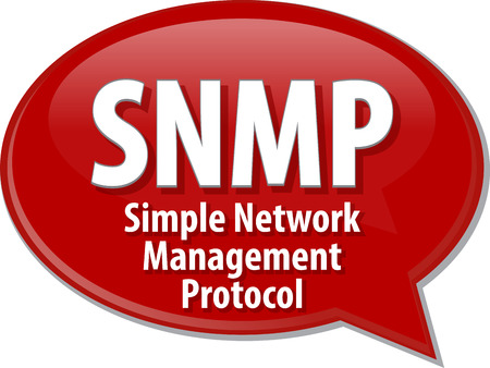 protocol: Speech bubble illustration of information technology acronym abbreviation term definition SNMP Simple Network Management Protocol