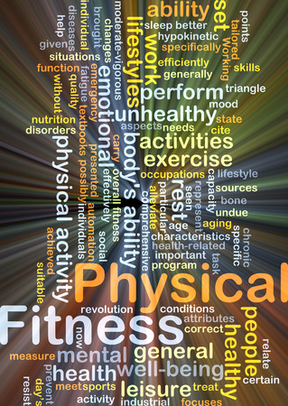 physical fitness: Background concept wordcloud illustration of physical fitness glowing light Stock Photo