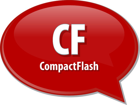 Speech bubble illustration of information technology acronym abbreviation term definition CF Compact Flash Stock Photo