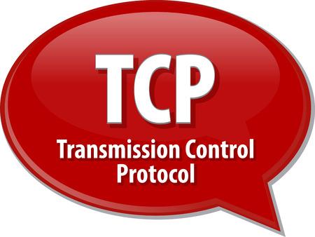 Speech bubble illustration of information technology acronym abbreviation term definition TCP Transmission Control Protocol