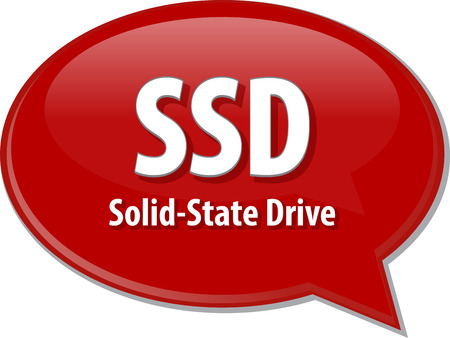 ssd: Speech bubble illustration of information technology acronym abbreviation term definition SSD Solid State Drive