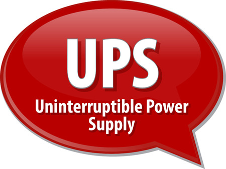 ups: Speech bubble illustration of information technology acronym abbreviation term definition UPS Uninterruptible Power Supply Stock Photo