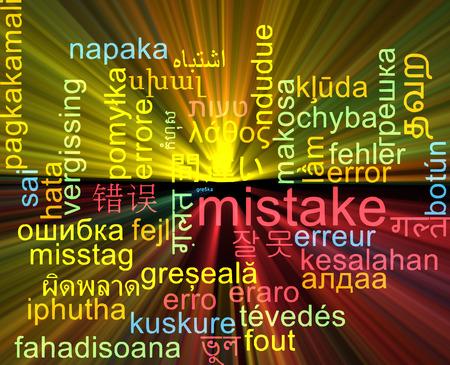 mistake: Background concept wordcloud multilanguage international many language illustration of mistake glowing light Stock Photo