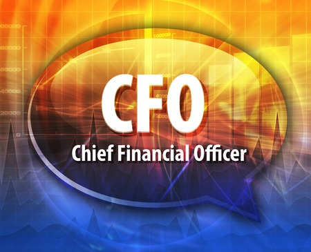 cfo: word speech bubble illustration of business acronym term CFO Chief Financial Officer