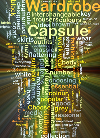 choosing clothes: Background concept wordcloud illustration of capsule wardrobe glowing light Stock Photo