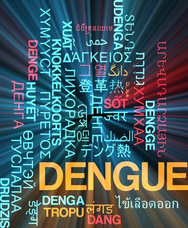 dengue: Background concept wordcloud multilanguage international many language illustration of dengue glowing light Stock Photo