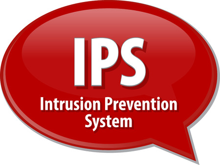 intrusion: Speech bubble illustration of information technology acronym abbreviation term definition IPS Intrusion Prevention System