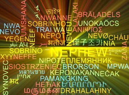 nephew: Background concept wordcloud multilanguage international many language illustration of nephew glowing light