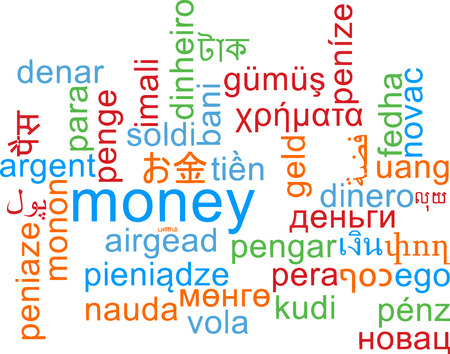foreign currency: Background concept wordcloud multilanguage international many language illustration of money Stock Photo