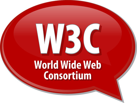 Speech bubble illustration of information technology acronym abbreviation term definition W3C World Wide Web Consortium Stock Photo