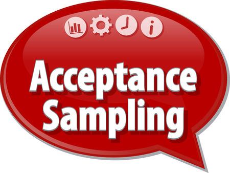 sampling: Speech bubble dialog illustration of business term saying Acceptance Sampling Stock Photo