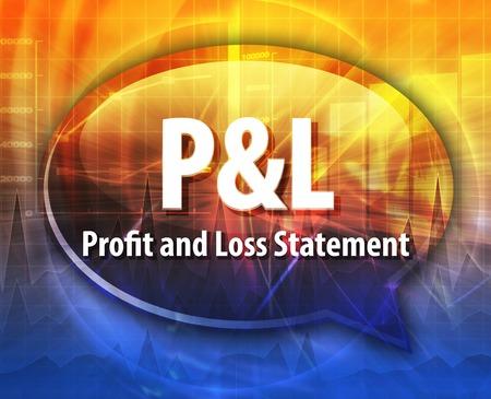 pl: word speech bubble illustration of business acronym term P&L Profit and Loss Statement Stock Photo