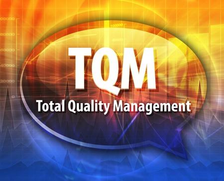 total: word speech bubble illustration of business acronym term TQM Total Quality Mangement