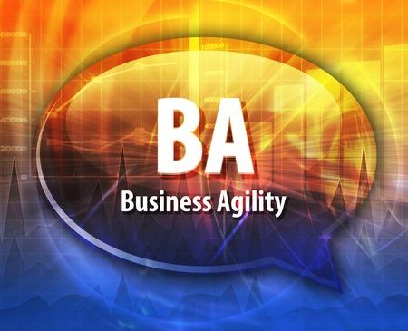 agility: word speech bubble illustration of business acronym term BA Business Agility Stock Photo