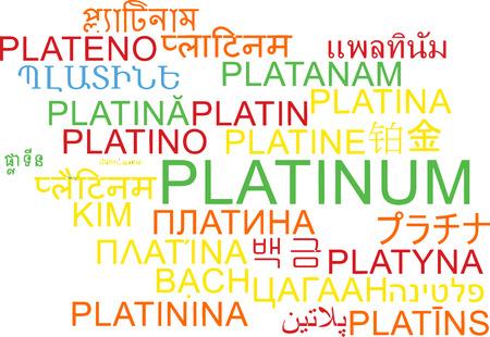 platinum: Background concept wordcloud multilanguage international many language illustration of platinum Stock Photo