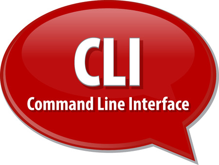 Speech bubble illustration of information technology acronym abbreviation term definition CLI Command Line Interface Stock Photo