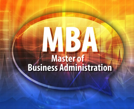 business administration: word speech bubble illustration of business acronym term MBA Master of Business Administration