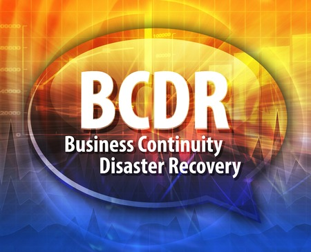 business continuity: word speech bubble illustration of business acronym term BCDR Business Continuity Disaster Recovery Stock Photo