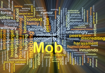 mobbing: Background concept wordcloud illustration of mob glowing light