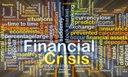Background concept wordcloud illustration of financial crisis glowing light